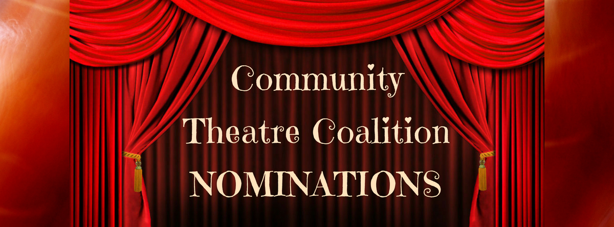 Community Theatre Coalition Nominations